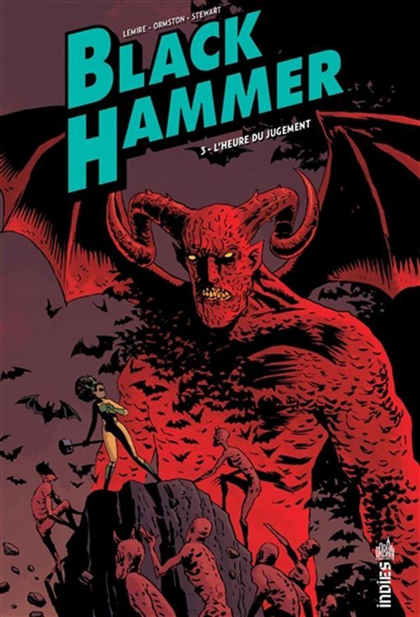Black Hammer 03 : L'heure du jugement