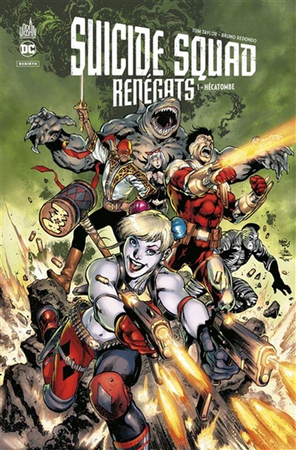 Suicide Squad Renégats 01 : Hécatombe