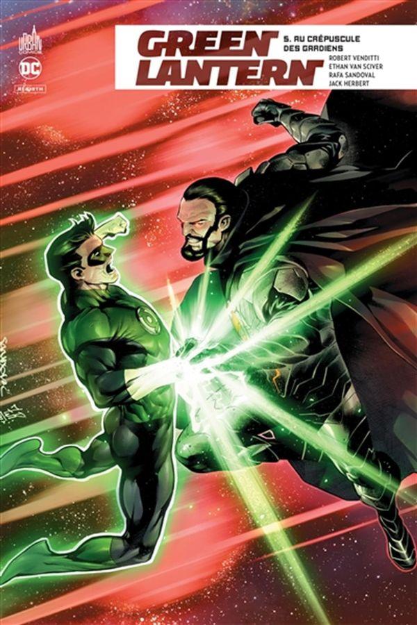 Green Lantern rebirth 05 : Au crépuscule des gardiens