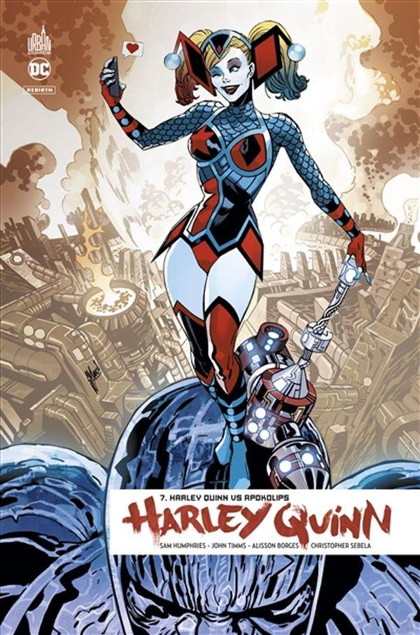 Harley Quinn rebirth 07 : Harley Quinn vs Apokolips