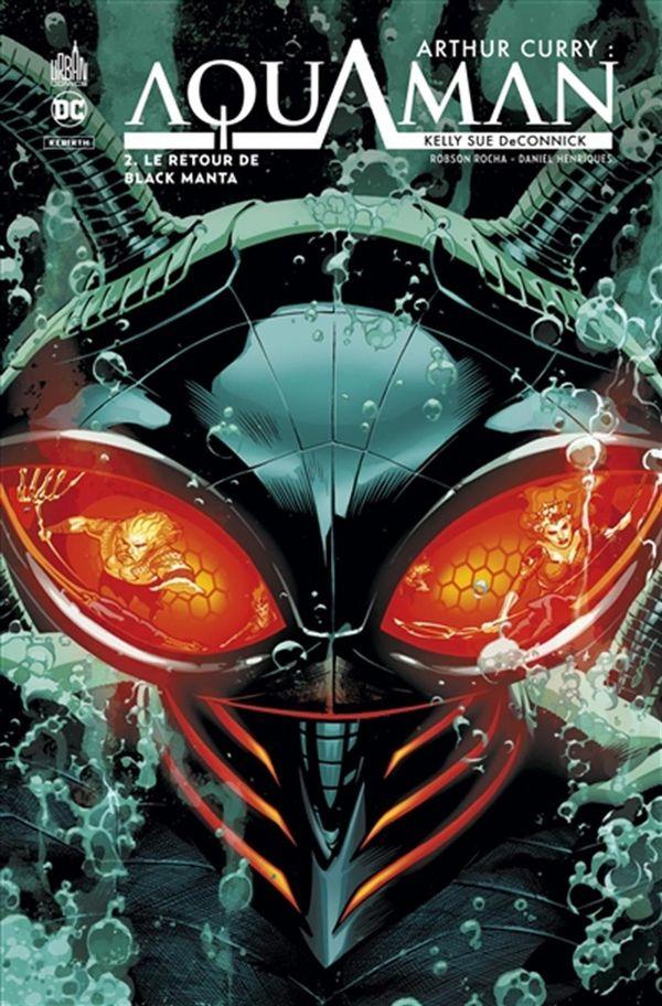 Arthur Curry : Aquaman 02 - Le retour de Black Manta