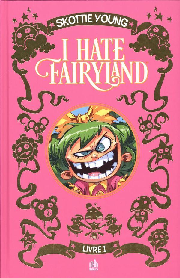 I hate fairyland intégrale 01