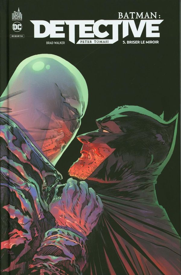 Batman Detective 05 : Briser le miroir