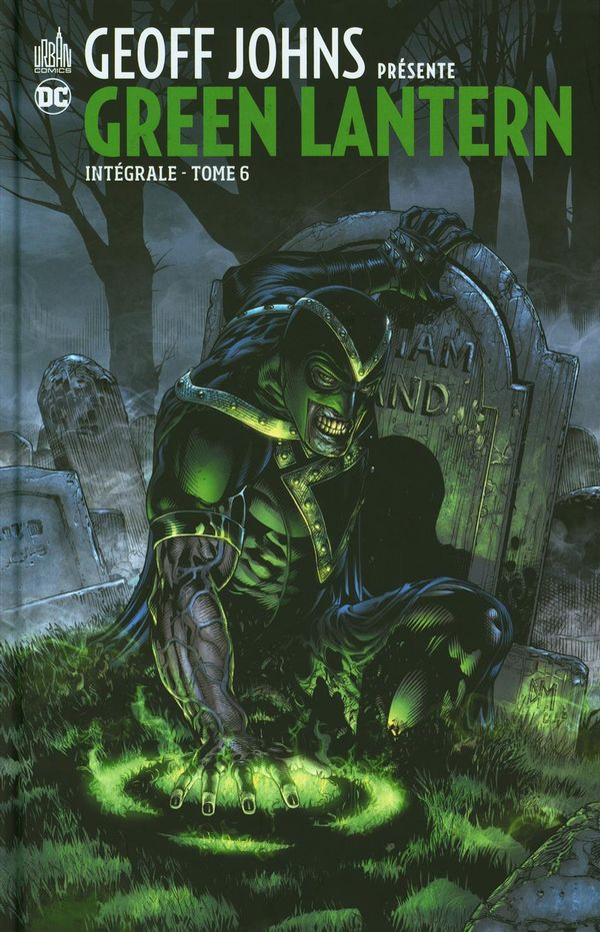Geoff Johns présente Green Lantern intégrale 06
