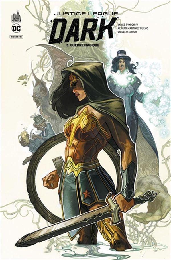 Justice League Dark Rebirth 03 : Guerre magique