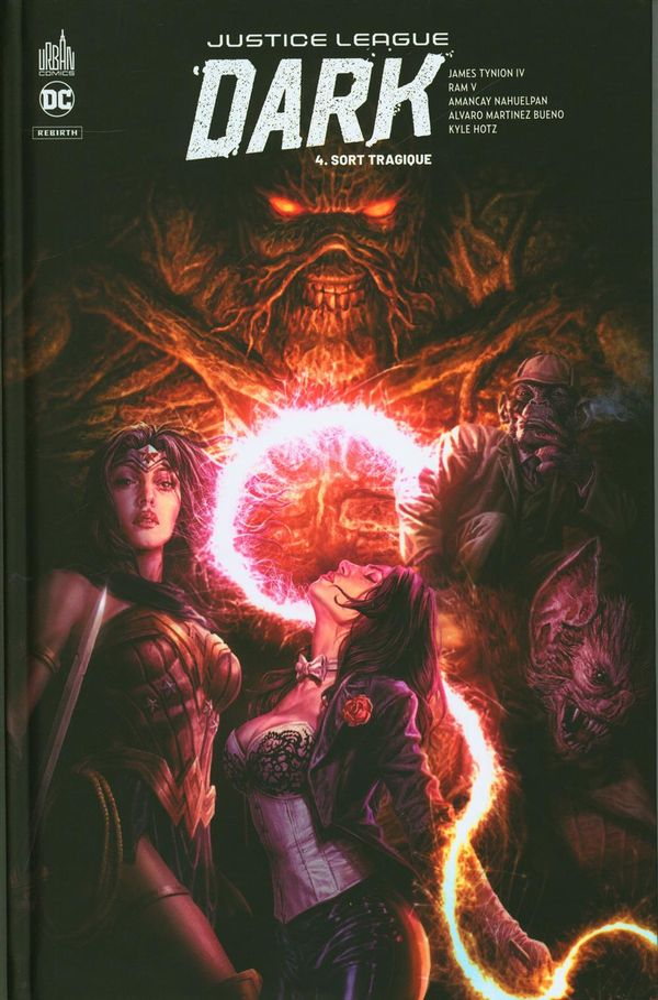 Justice League Dark Rebirth 04 : Sort tragique