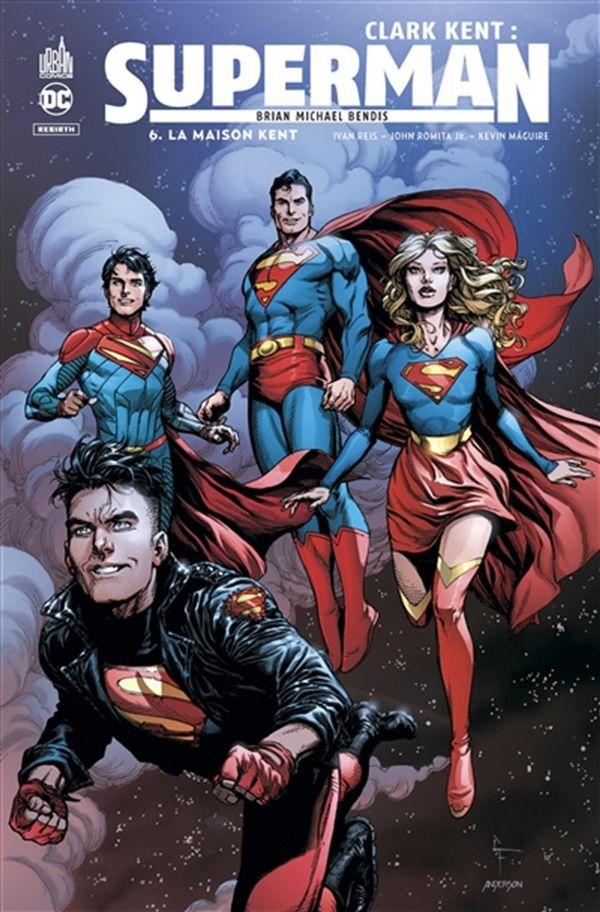 Clark Kent : Superman 06 : La maison Kent