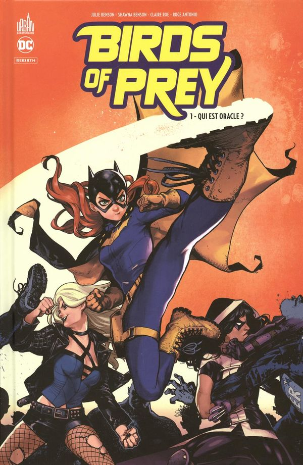Birds of prey rebirth 01 : Qui est Oracle ?