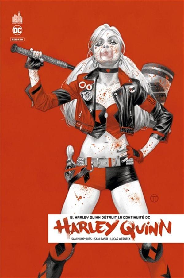 Harley Quinn Rebirth 08 : Harley Quinn détruit la continuité DC
