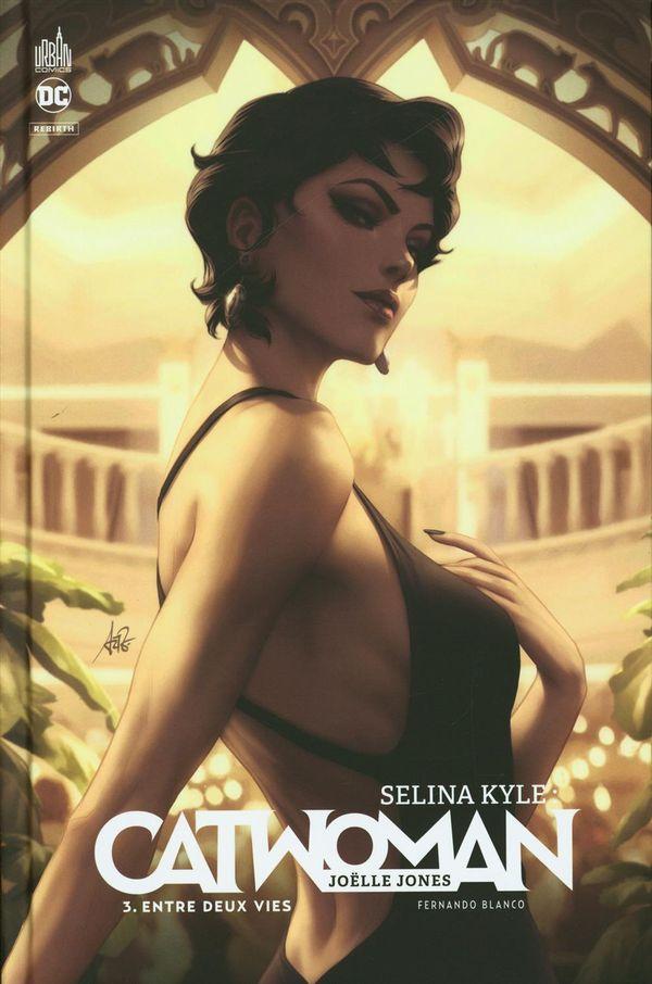 Selina Kyle : Catwoman 03 : Entre deux vies
