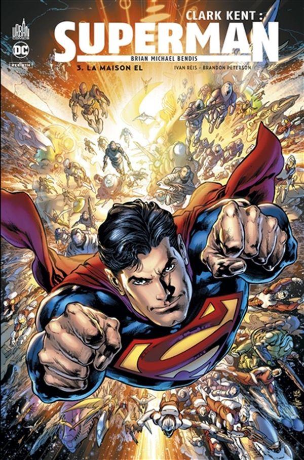 Clark Kent - Superman 03 : La maison El