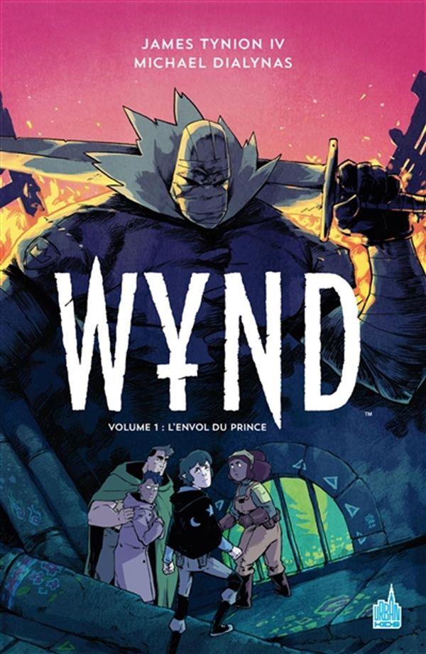 Wynd 01 : L'envol du prince