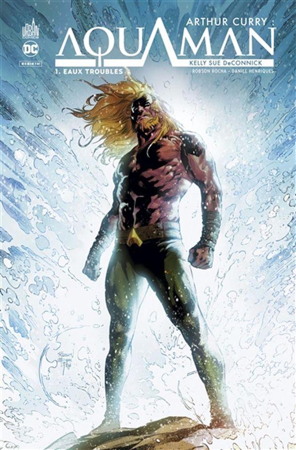 Arthur Curry Aquaman 01 : Eaux troubles