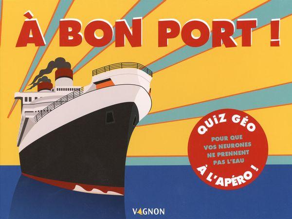 A bon port!