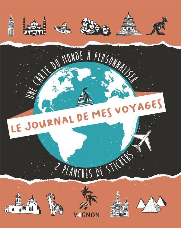Journal de mes voyages Le