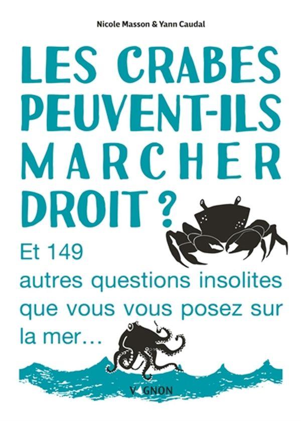 Crabes peuvent-ils marcher droit? Les