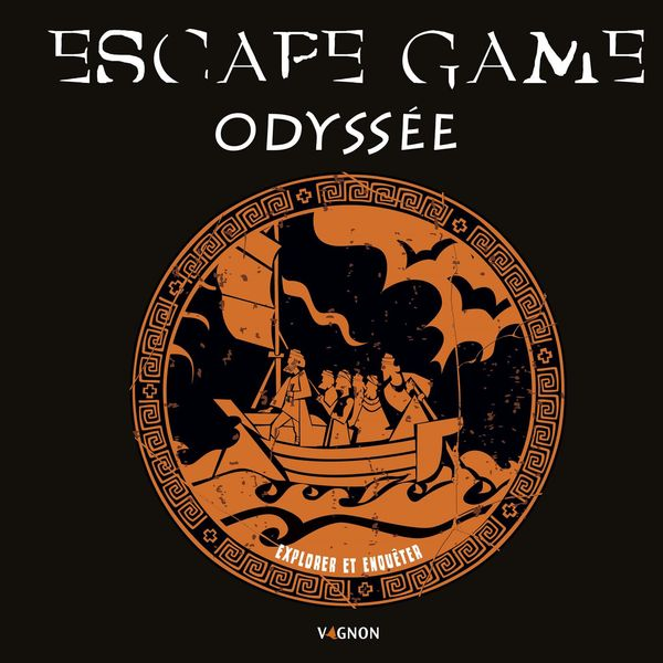 Escape game : L'Odyssée