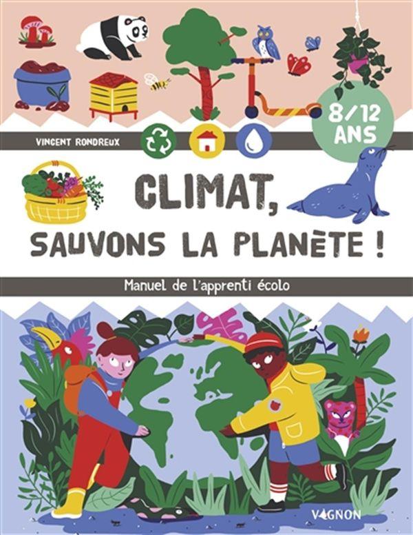 Climat! Sauvons la planète