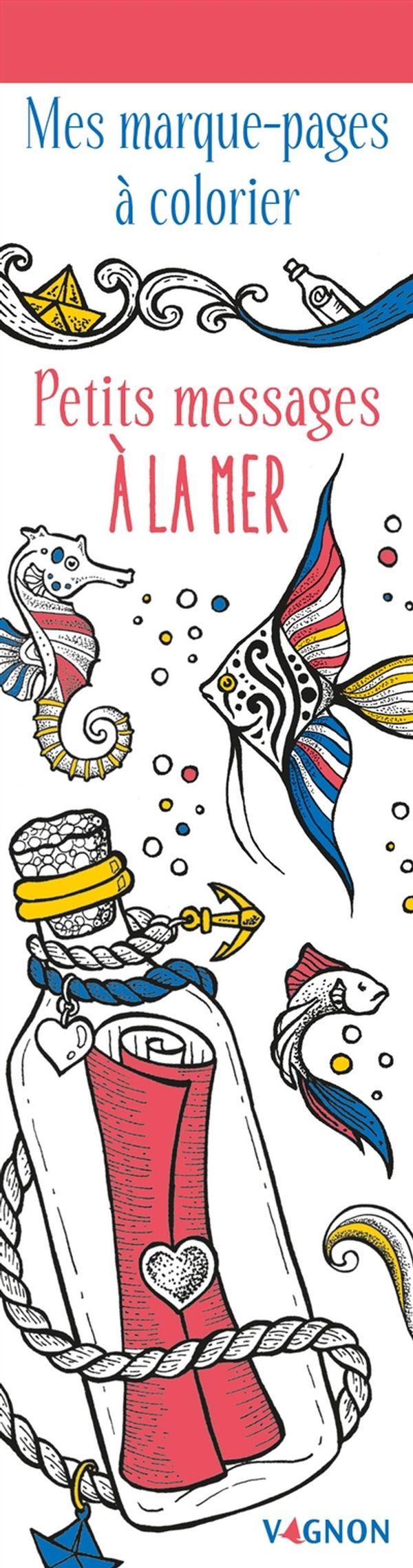 Petits messages à la mer N.E. : Mes marque-pages à colorier