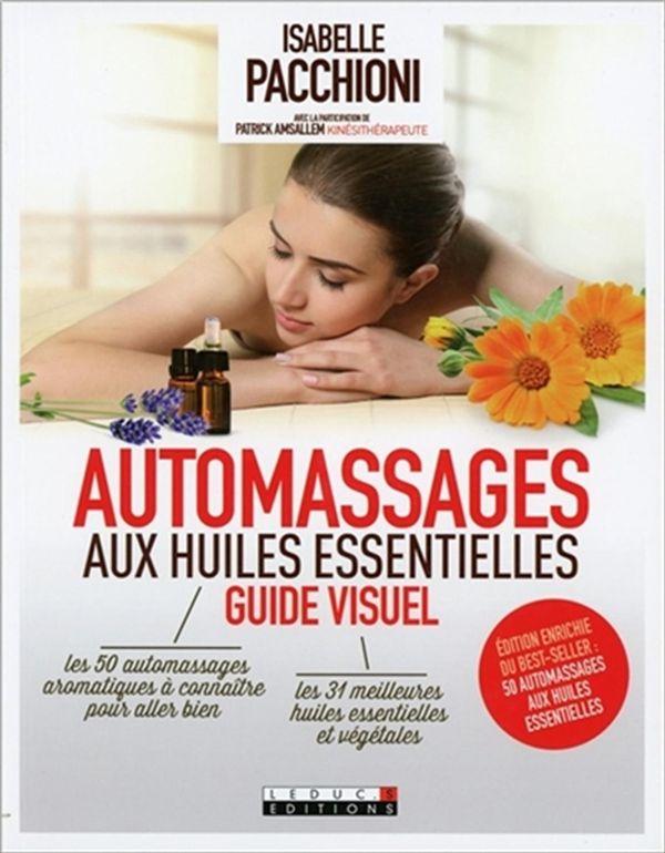 Automassages aux huiles essentielles : guide visuel