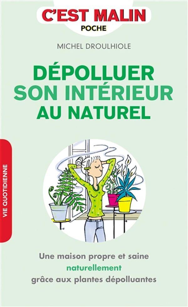 Dépolluer son intérieur au naturel