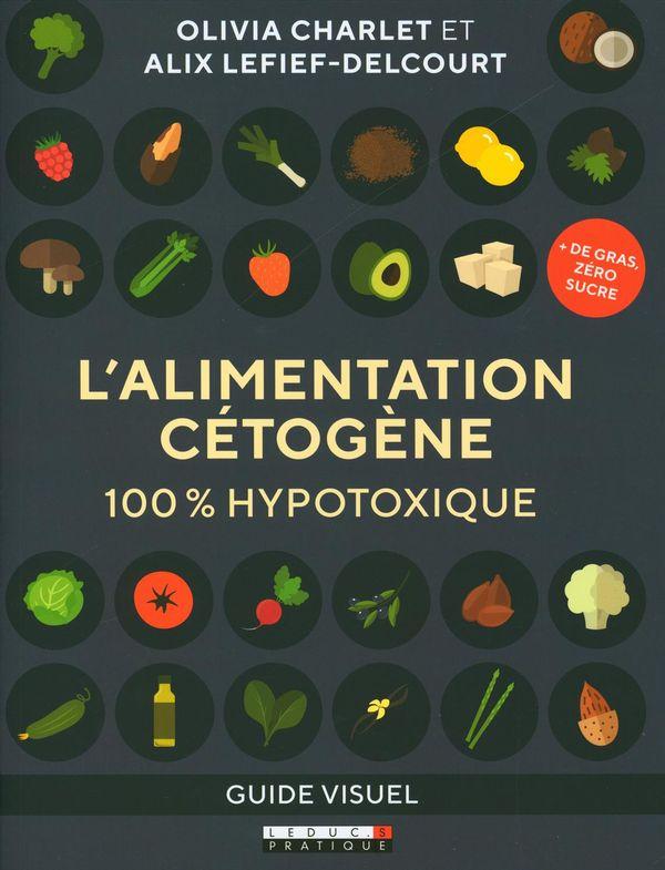 L'alimentation cétogène 100% hypotoxique : Guide visuel
