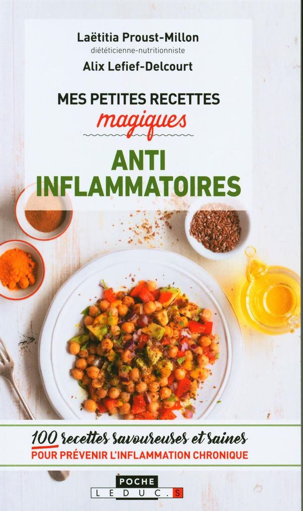 Mes petites recettes magiques anti-inflammatoires