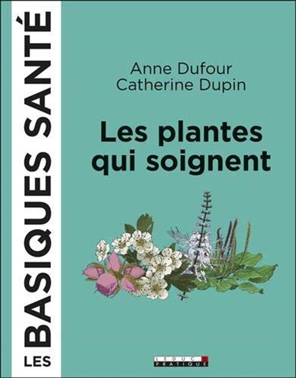 Les plantes qui soignent