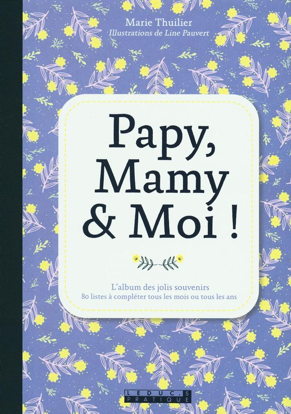 Papy, Mamy & Moi!