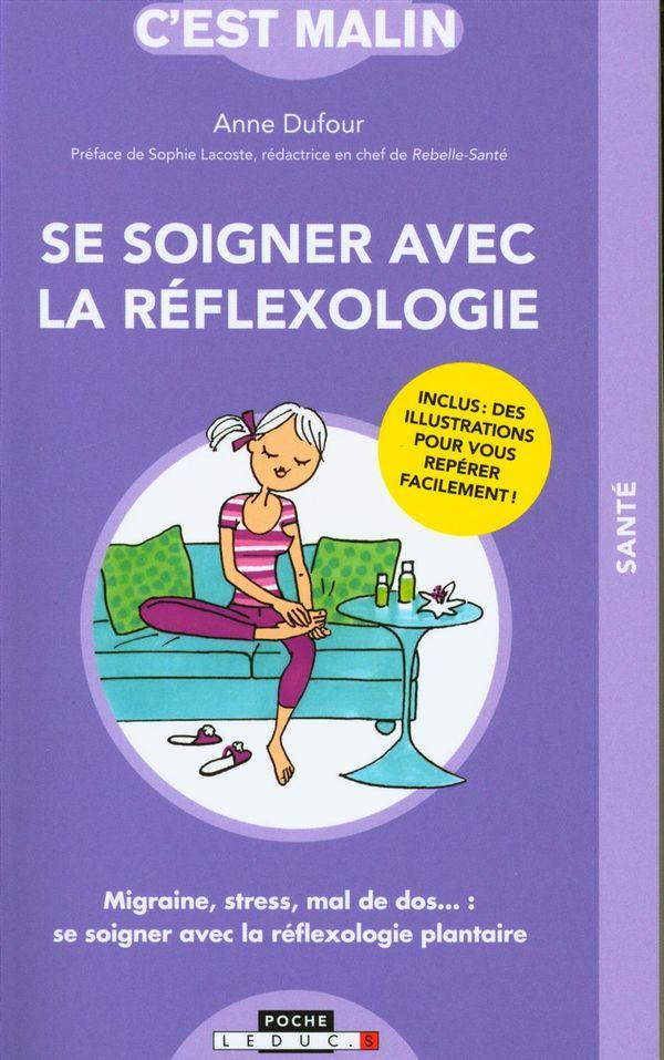 Se soigner avec la réflexologie