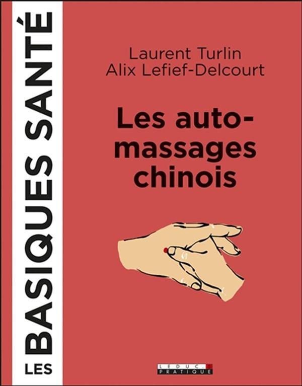 Les auto-massages chinois