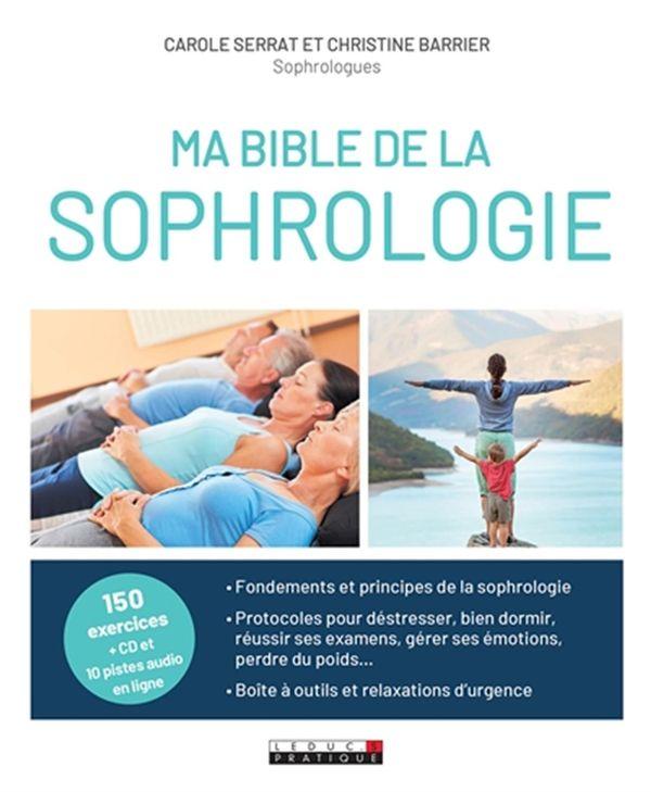 Ma bible de la sophrologie