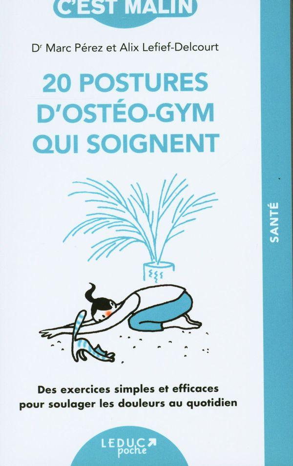 20 postures d'ostéo-gym qui soignent