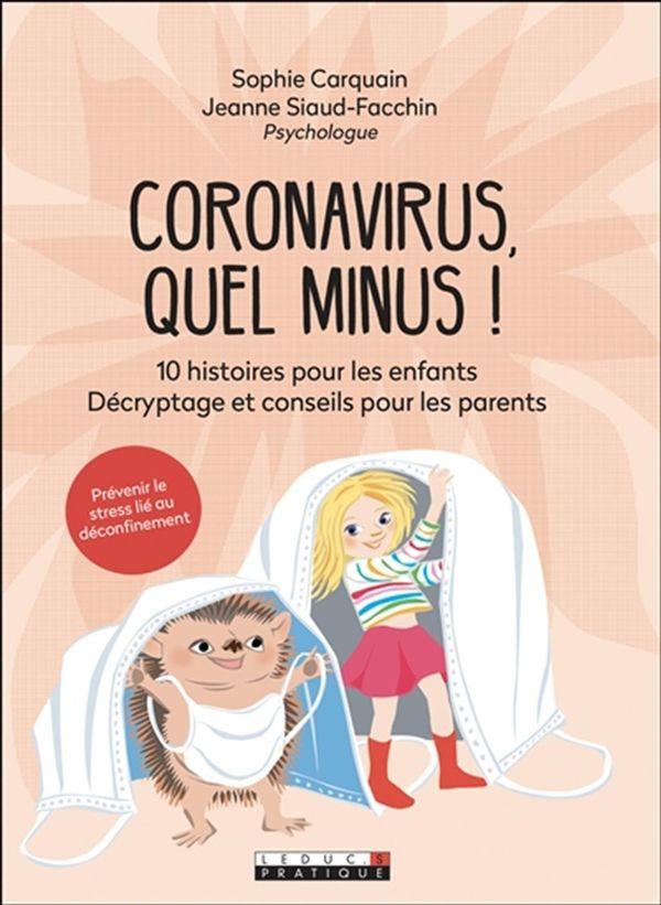 Coronavirus, quel minus!