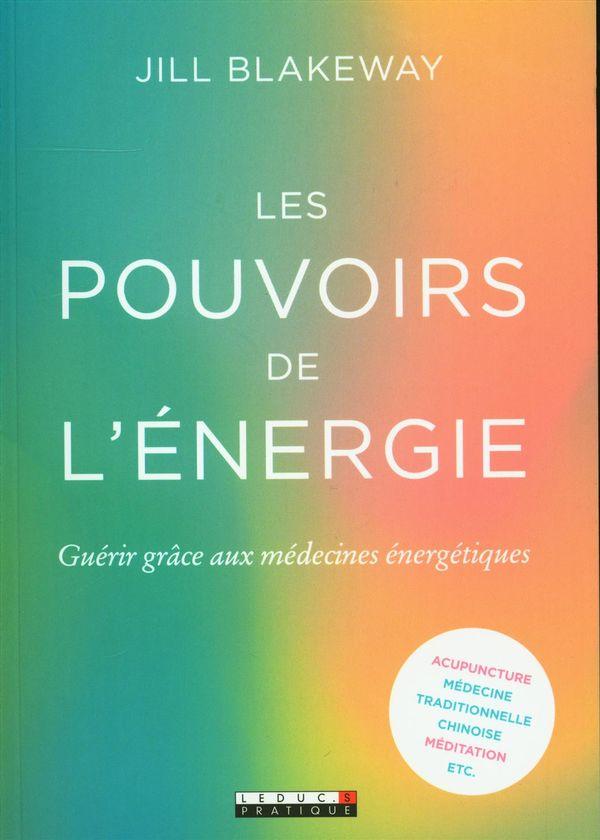 Les pouvoirs de l'énergie