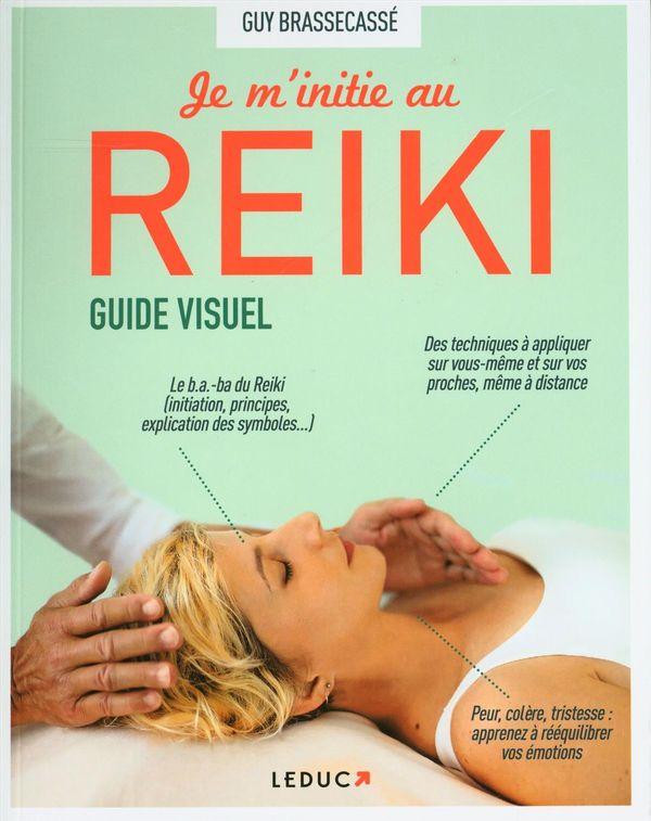 Je m'initie au Reiki -  Guide visuel