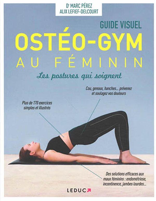 L'ostéo-gym au féminin : Les postures qui soignent