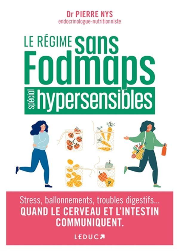 Le régime Fodmaps pour les hypersensibles
