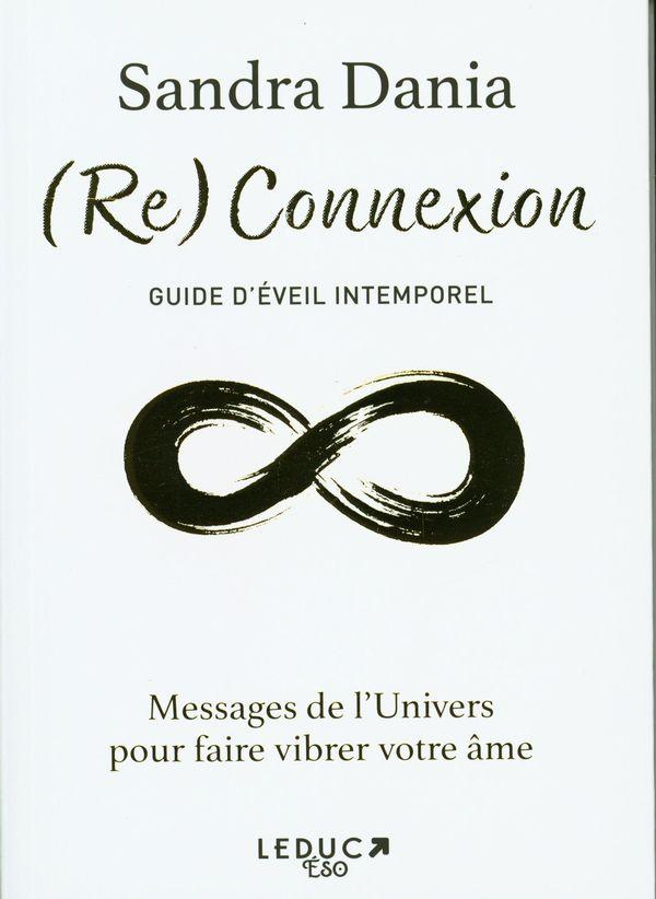 (Re) Connexion : Guide d'éveil intemporel