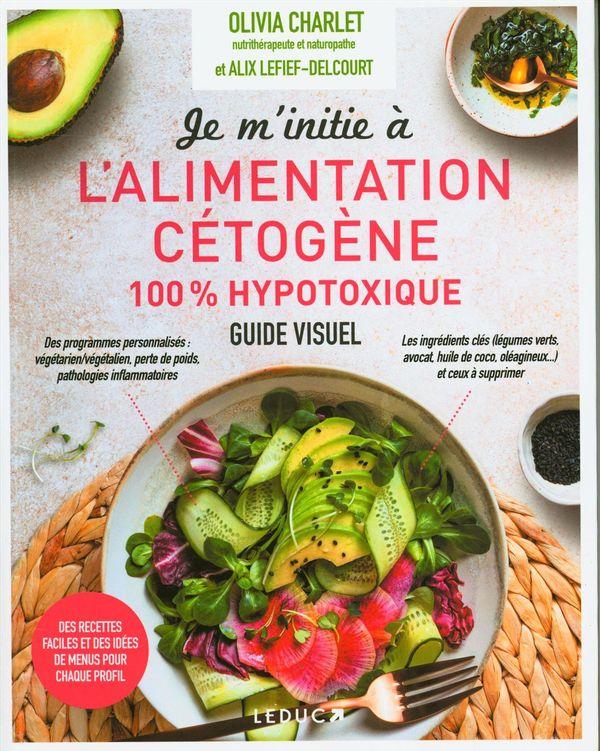 Je m'initie à l'alimentation cétogène 100% hypotoxique