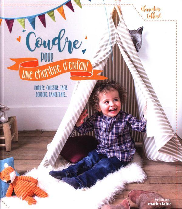 Coudre pour une chambre d'enfant : mobiles, coussins, tapis, doudous, rangements...