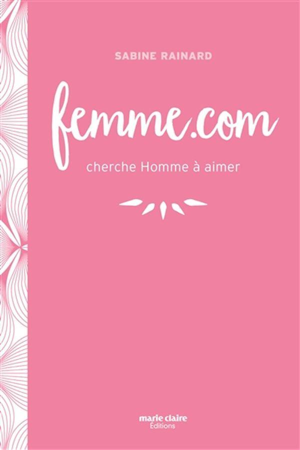 Femme.com cherche Homme à aimer