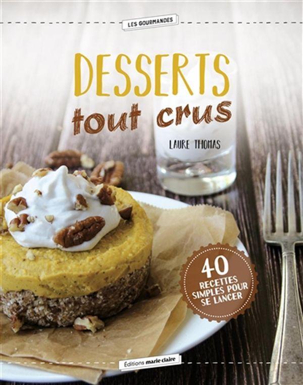 Desserts tout crus