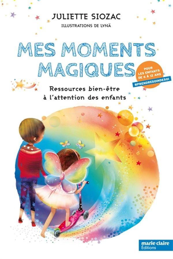 Mon moment magique : Ressources bien-être à l'attention des enfants
