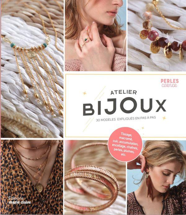 Atelier Bijoux : 30 modèles expliqués en pas à pas