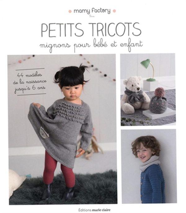 Petits tricots mignons pour bébé et enfant