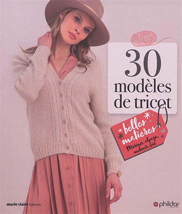 30 modèles de tricot - belles matières