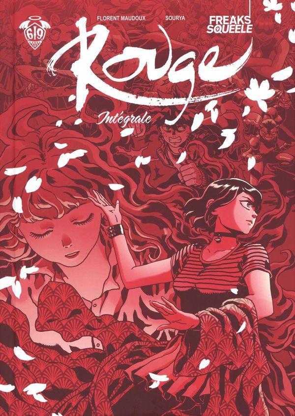 Freak's Squeele : Rouge Intégrale