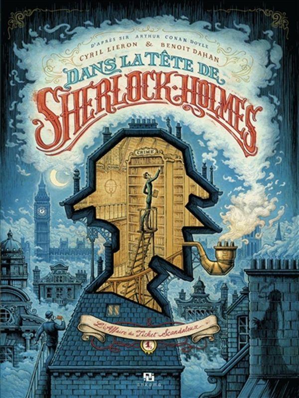 Dans la tête de Sherlock Holmes 01 : L'affaire du ticket scandaleux