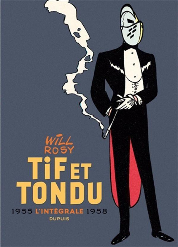 Tif et Tondu - Nouvelle intégrale 02 : 1955-1958